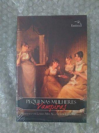 Pequenas Mulheres Vampiras - Lynn Messina (Adaptado)