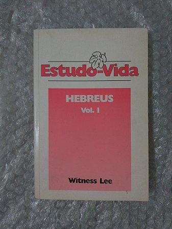 Estudo-Vida de Hebreus Vol. 1 - Witness Lee