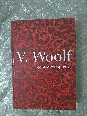 Contos Completos - Virginia Woolf