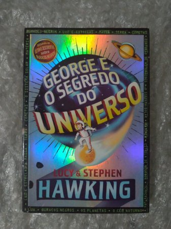 George e o Segredo do Universo - Lucy E Stephen Hawking