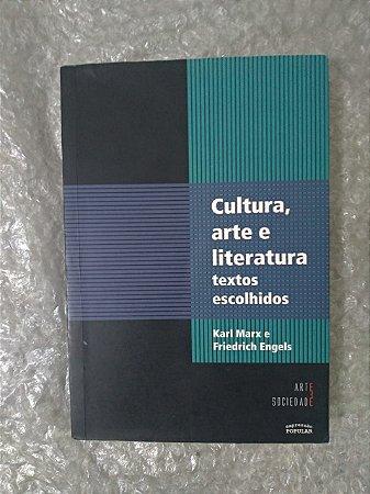 Cultura, Arte e Literatura - Karl Marx e Friedrich Engels