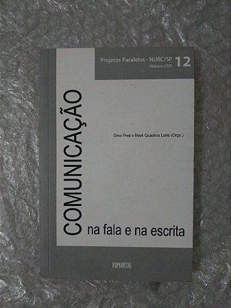 Comunicação Na Fala e na Escrita - Dino Preti e Marli Quadros Leite (Orgs)