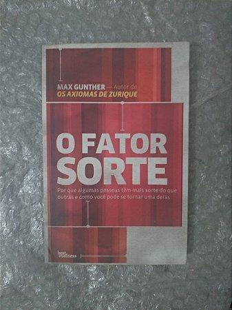 O Fator Sorte - Max Gunter