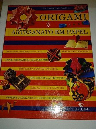 Origami e artesanato em papel - Paul Jackson