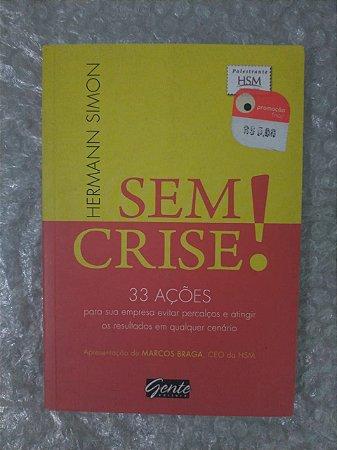 Sem Crise! - Hermann Simon