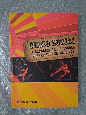 Circo Social - Rudimar Constâncio