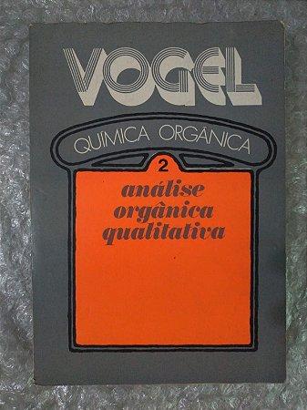 Química Orgânica - Arthur I Vogel (Vol.2)