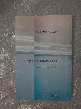 Elogio da Serenidade - Norberto Bobbio