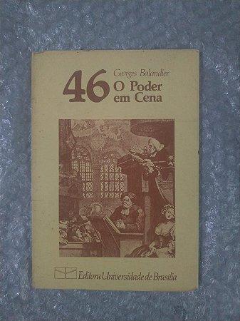 46 O Poder em Cena - Georges Balandier