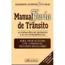 Manual Faria de trânsito - Gilberto Antonio Faria Dias