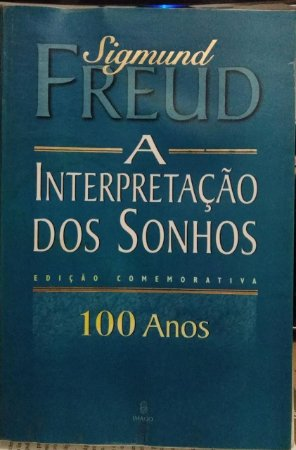 A interpretação dos sonhos - Sigmund Freud - Edição comemorativa de 100 anos (danificações)