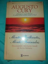 Mentes brilhantes, mentes treinadas - Augusto Cury (marcas)