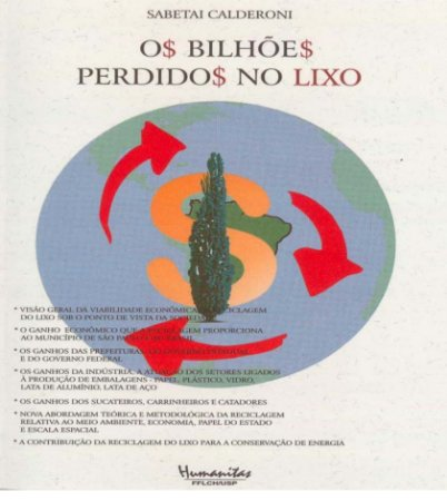 O bilhões perdidos no lixo - Sabetai Calderoni