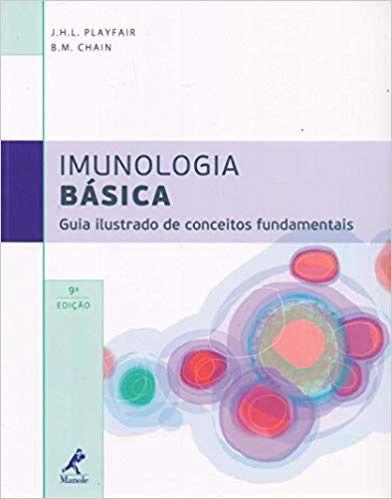 Imunologia básica: Guia ilustrado de conceitos fundamentais - J. H. L. Playfair