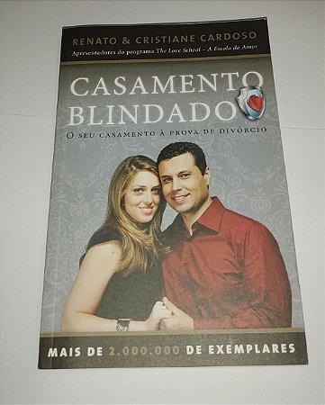 Casamento blindado - Renato Cardoso