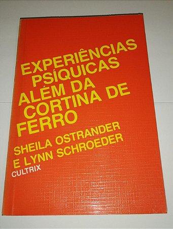 Experiências psíquicas além da cortina de ferro - Sheila Ostrander