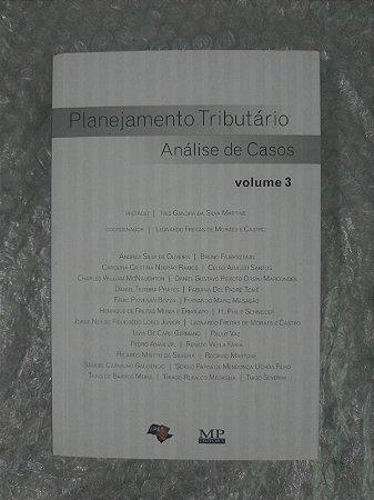 Planejamento Tributário Análise de Casos - Leonardo Freitas de Moraes e Castro (Coord.)