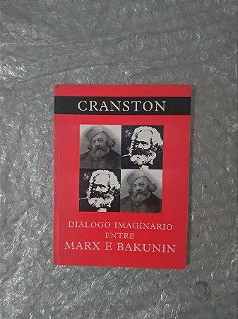 Diálogo Imaginário Entre Marx e Bakunin