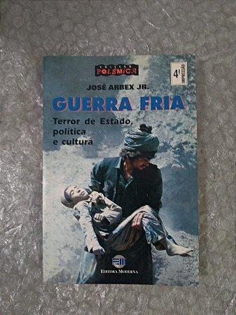 Guerra Fria - José Arbex Jr.