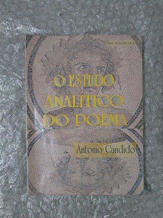 O Estudo Analítico do Poema - Antonio Candido