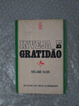 Inveja e Gratidão - Melanie Klein
