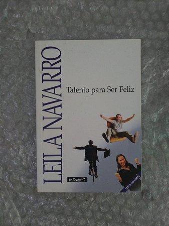 Talento Para Ser Feliz - Leila Navarro