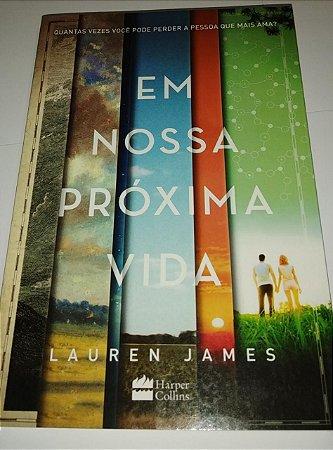 Em nossa próxima vida - Lauren James