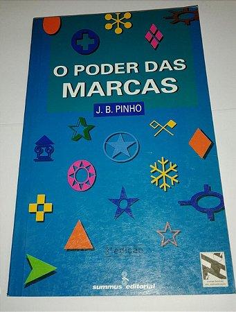O poder das marcas - J. B. Pinho