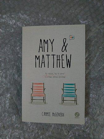 Amy & Matthew - Cammie McGovern