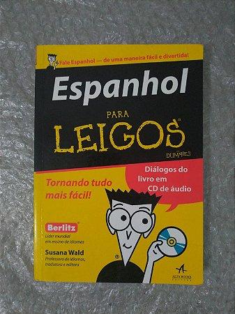 Espanhol Para Leigos - Susana Wald