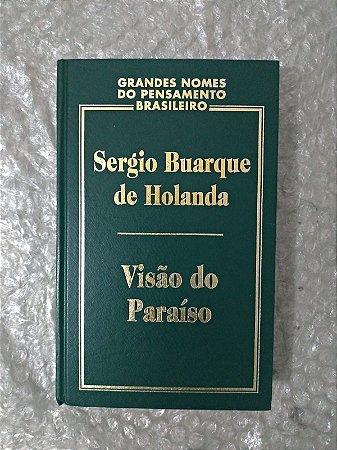 Visão do Paraíso - Sérgio Buarque de Holanda