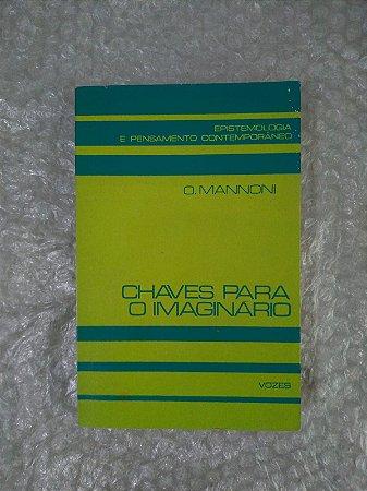 Chaves para o Imaginário - O. Mannoni