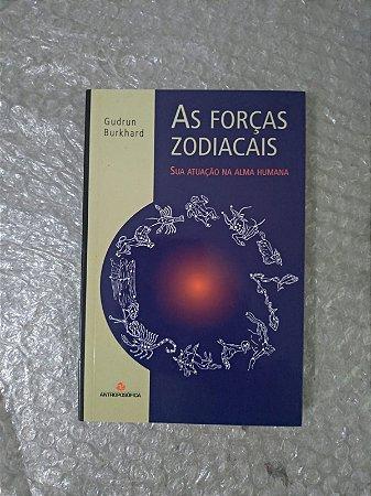 AS Forças Zpdiacais - Gudrun Burkhard