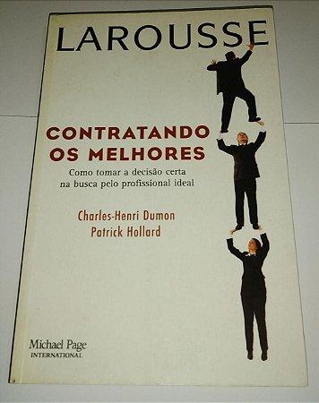 Contratando os melhores - Larousse - Charles Henri Dumon
