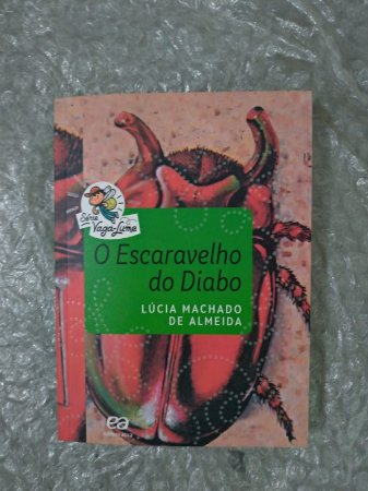 O Escaravelho do Diabo - Lúcia Machado de Almeida