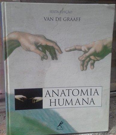Anatomia Humana - Van de Graaff - Sexta Edição - Ed. Manole