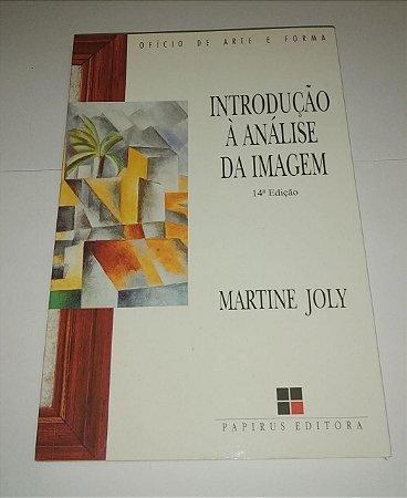 Introdução a análise da imagem - Martine Joly