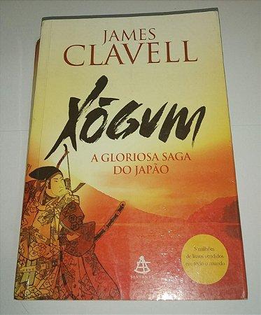 Xógum - A Gloriosa saga do Japão - James Clavell