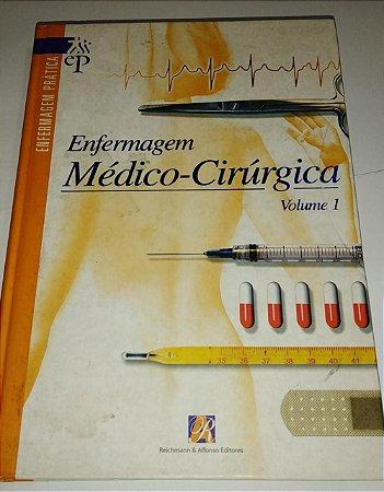 Enfermagem Médico-cirúrgica vol 1 - Enfermagem prática