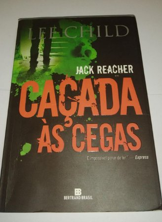Caçada as cegas - Jack Reacher - Lee Child