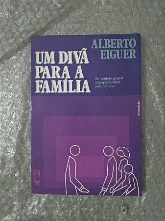 Um Divã Para a Família - Alberto Eiguer
