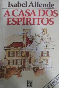 A Casa dos Espíritos - Isabel Allende 24 Edição (marcas)