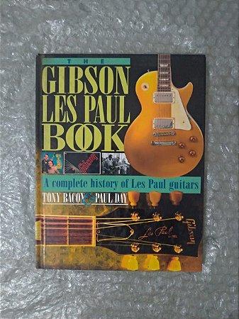 The Gibson Les Paul Book - Tony Bacon E Paul Day