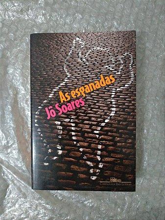 As Esganadas - Jô Soares