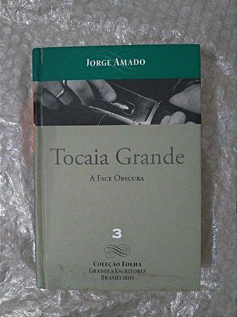 Tocai Grande - Jorge Amado - Coleção Folha