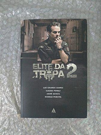 Elite da tropa 2 - Luiz Eduardo Soares
