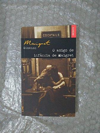 O Amigo de Infância de Maigret - Georges Simenon