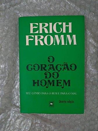 O Coração do Homem - Erich Fromm