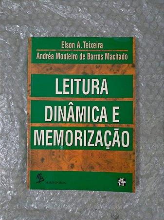 Leitura Dinâmica e Memorização - Elson A. Teixeira