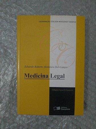 Medicina Legal - Eduardo Roberto Alcântara Del-Campo